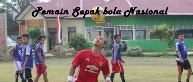 Menjadi Pemain Sepak bola Nasional